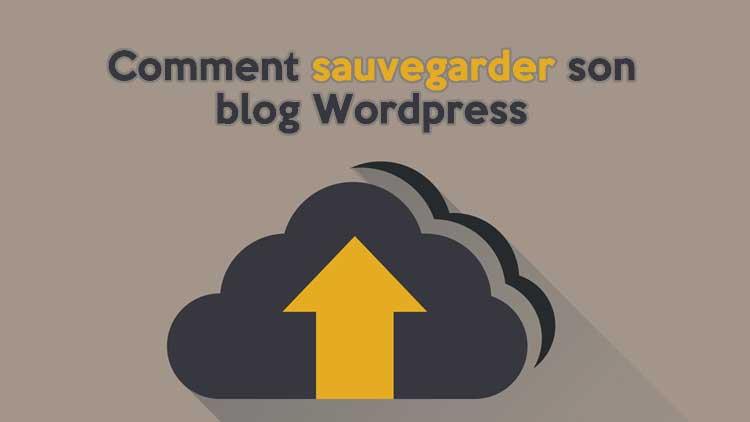 sauvegarder son blog wordpress