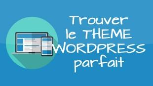 Trouvez le thème parfait pour votre blog