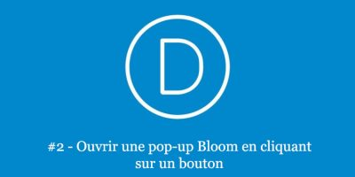 pop-up-bloom-bouton-divi